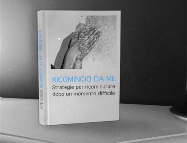 "Ebook ""Ricomincio Da Me"""